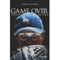 Game Over - L'histoire d'Eric Gagné